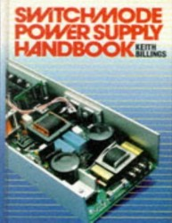 دانلود رایگان کتاب  (Switch Mode Power Supply Hand Book (Keith H. Billings