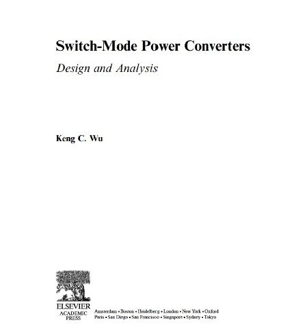 دانلود رایگان کتاب   (Switch Mode Power Converters Design Analysis (Keng_C._Wu