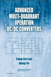 دانلود رایگان کتاب (Advanced Multi Quadrant Operation DC/DC Converters (Luo F.L., Ye H.