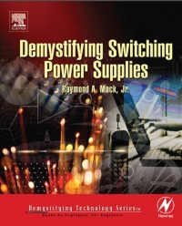 دانلود رایگان کتاب  (Demystifying Switching Power Supplies (Raymond A. Mack
